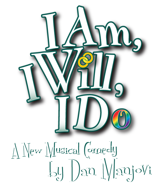 I Am, I Will, I Do | A New Musical